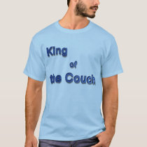 King of the Couch T-Shirt