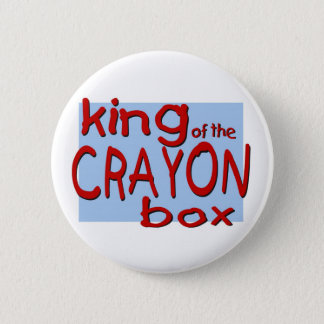 King of the Crayon Box Pinback Button