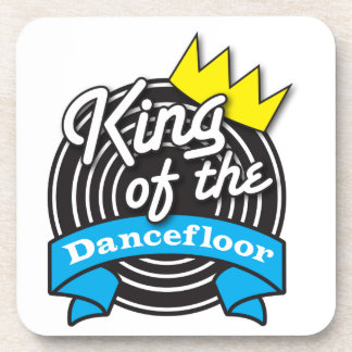 King of the Dancefloor Beverage Coaster
