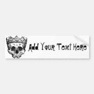 King Of The Dead, Skull and Crown Bumper Sticker