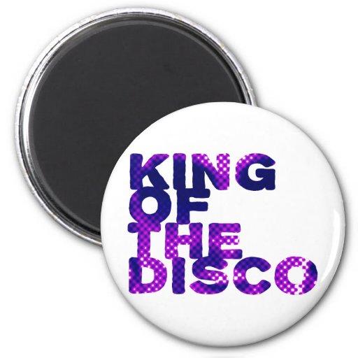 King of the Disco Fridge Magnet