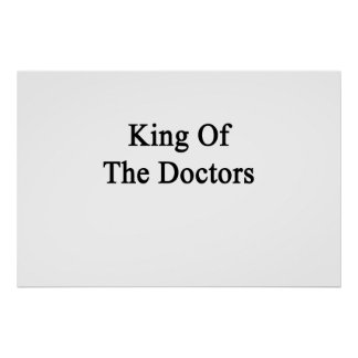 King Of The Doctors Poster