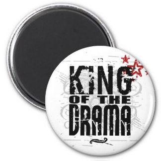 King of the Drama Magnets