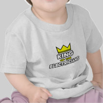 King of the Electricians Tshirts