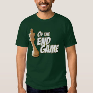 King of the End Game T-Shirt