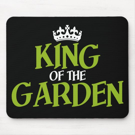 King of the Garden Mouse Pad