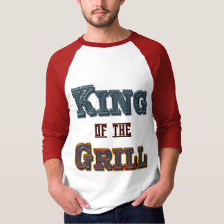 King of the Grill BBQ Cooking Saying Tee Shirt