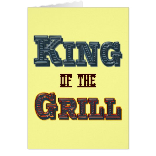 King of the Grill BBQ Cooking Slogan Card