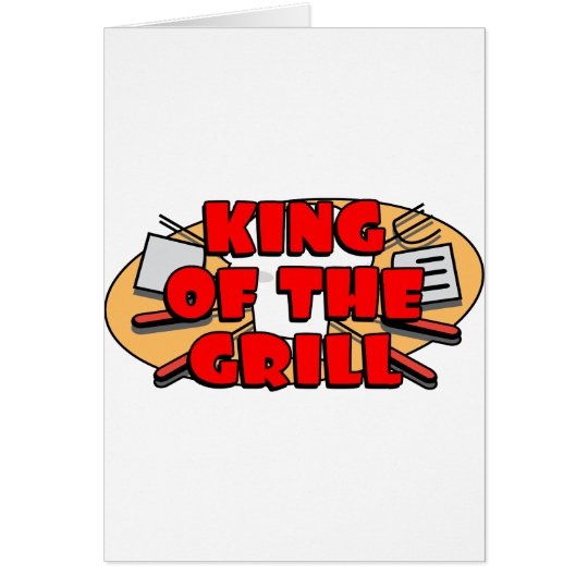King Of The Grill Card