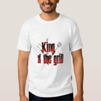 King of the Grill T Shirt