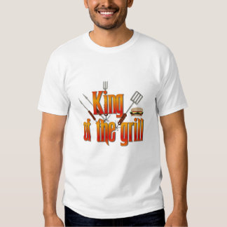 King of the Grill T Shirts