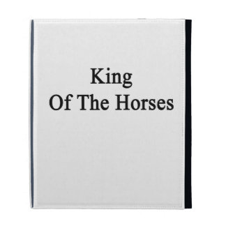King Of The Horses iPad Folio Cases