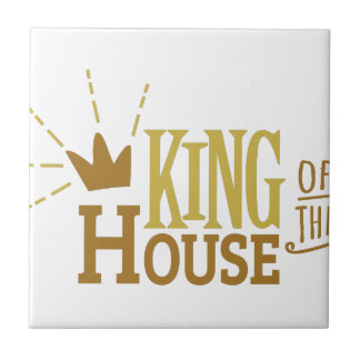 King Of The House Small Square Tile
