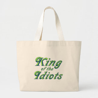 King of the Idiots Bag