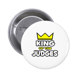 King of the Judges Pinback Button