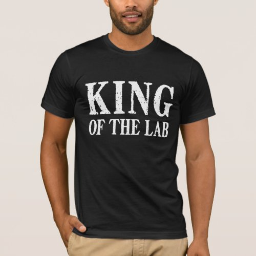 King of the Lab _ Dark T_Shirt