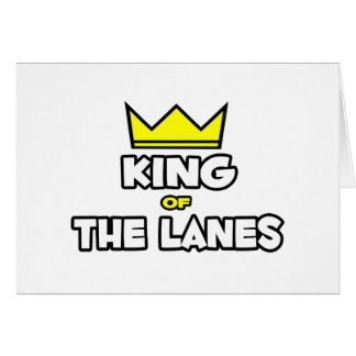 King of the Lanes Greeting Card