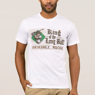 King of the Long Ball! T-Shirt