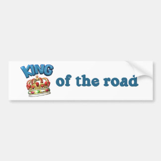 King of the Road Funny Bumper Sticker