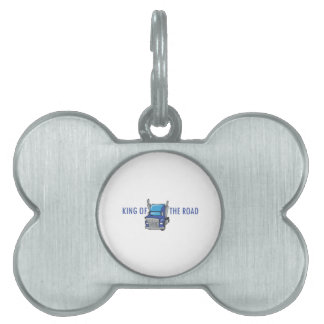 KING OF THE ROAD PET NAME TAG
