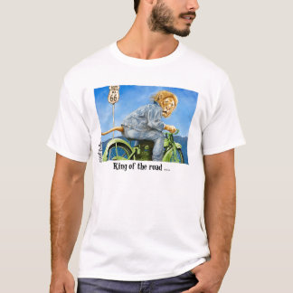 King of the road T-Shirt