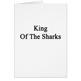 King Of The Sharks Card