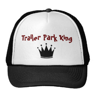 King of the Trailer Park Hat