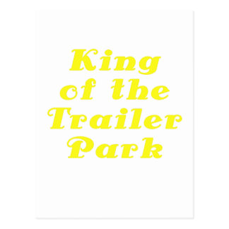 King of the Trailer Park Postcards