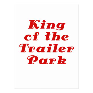 King of the Trailer Park Postcard