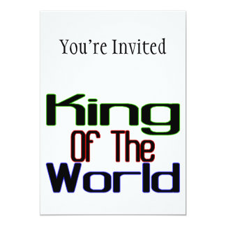 """King Of The World 5"""" X 7"""" Invitation Card"""