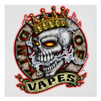 King Of Vapes Poster