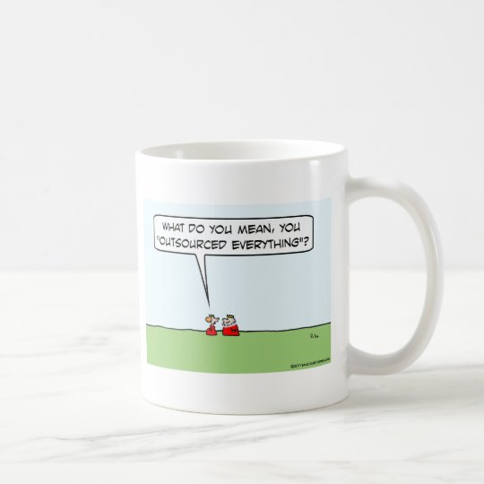 King outsourced everything. coffee mug
