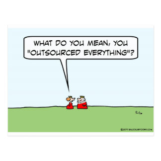 King outsourced everything. postcard