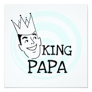 King Papa T-shirts and Gifts 5.25x5.25 Square Paper Invitation Card