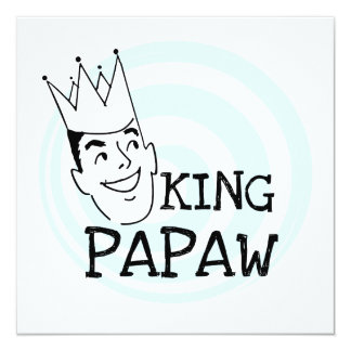 King Papaw T-shirts and Gifts 5.25x5.25 Square Paper Invitation Card