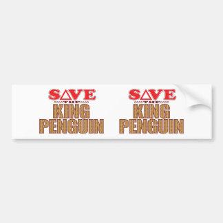 King Penguin Save Bumper Sticker