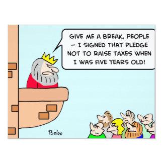 king pledge raise taxes 4.25x5.5 paper invitation card