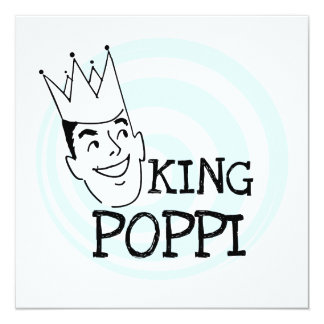 King Poppi T-shirts and Gifts 5.25x5.25 Square Paper Invitation Card
