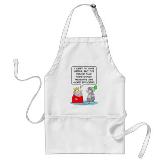 King prefers peasants to serfs. adult apron