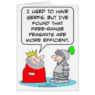 King prefers peasants to serfs. card