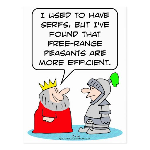 King prefers peasants to serfs. postcard