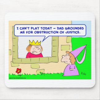 king prince grounded obstruction justice mouse pad