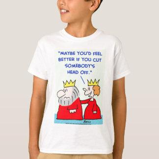 king queen cut head off T-Shirt