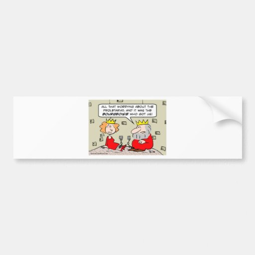 king queen dungeon proletariat bourgeoisie bumper sticker