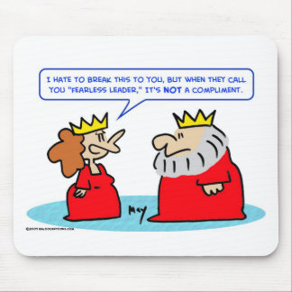 king queen fearless leader compliment mousepad