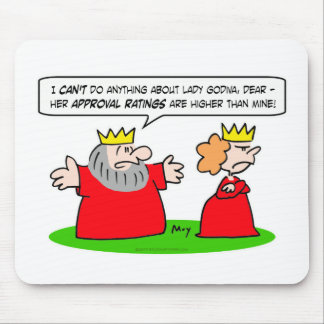 king queen lady godiva approval ratings mouse pad