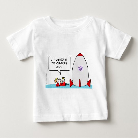 king queen missile craigs list baby T-Shirt