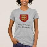 "King Richard I""The Lionheart"" Shirts"