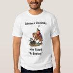 "King Richard the Lionheart, King Richard""the Li... Tee Shirts"