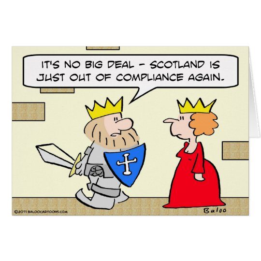 king scotland out of compliance queen card